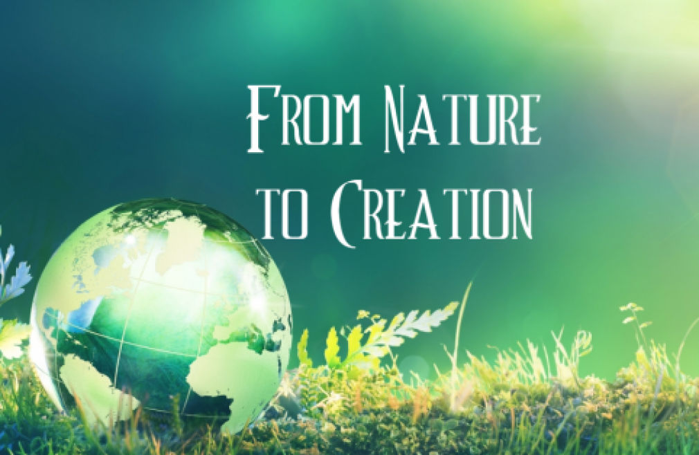 From Nature to Creation 10AM Class